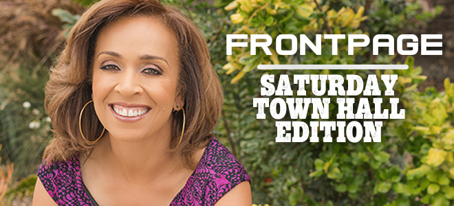 Frontpage Saturday Town Hall Edition