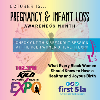 Pregnancy and Infant Los Awareness Month