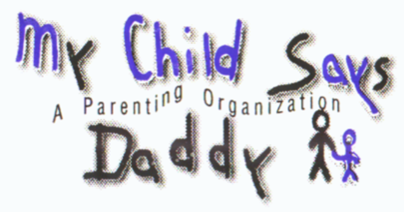 My Child Says Daddy
