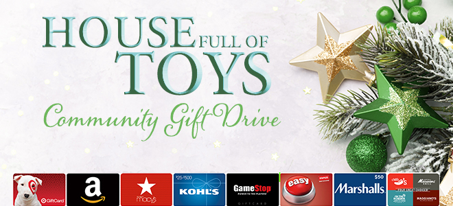 House Full of Toys Community Gift Drive