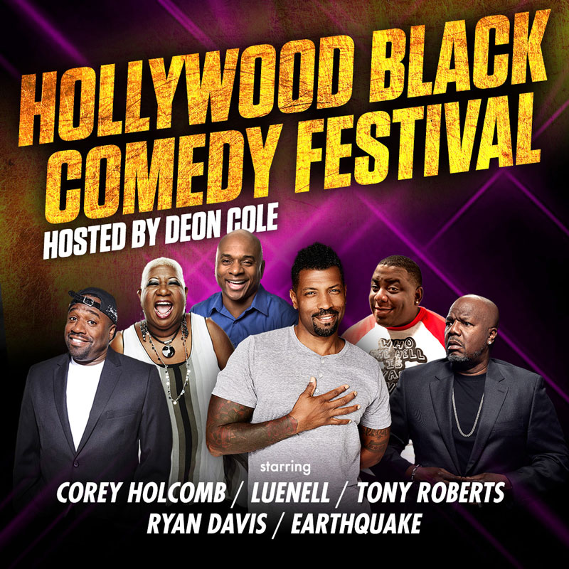 Hollywood Black Comedy Festival Presents Deon Cole & Friends